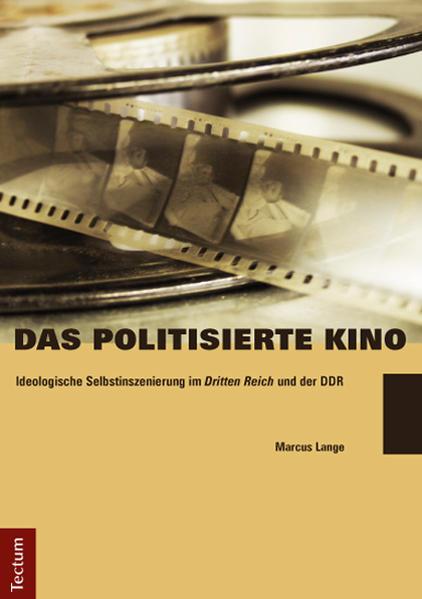 Das politisierte Kino als Buch von Marcus Lange