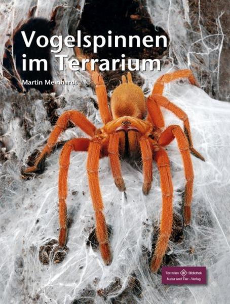 Vogelspinnen im Terrarium als Buch von Martin M...