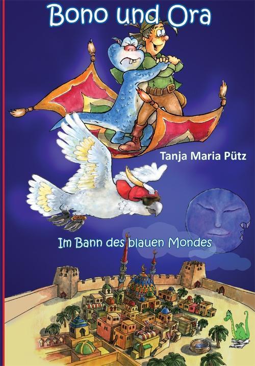 Bono und Ora - Im Bann des blauen Mondes als Buch