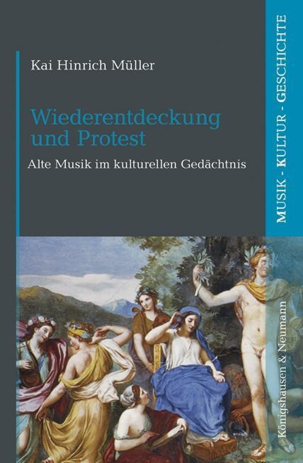 Wiederentdeckung und Protest als Buch von Kai H...