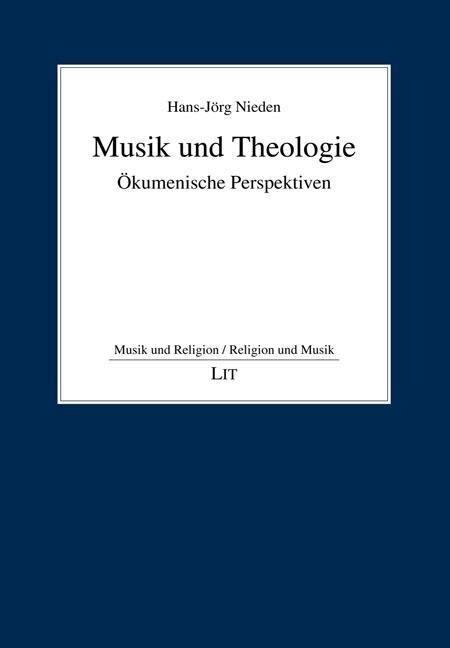Musik und Theologie als Buch von Hans-Jörg Nieden