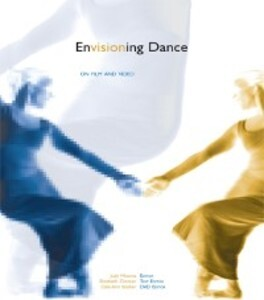 Envisioning Dance on Film and Video als eBook D...