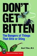 Don't Get Bitten: The Dangers of Things That Bite or Sting