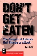 Don't Get Eaten: The Dangers of Animals That Charge and Attack