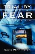 Trial by Fear