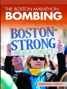 The Boston Marathon Bombing als eBook Download ...