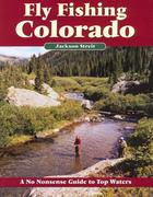 Fly Fishing Colorado: A No Nonsense Guide to Top Waters