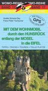 Mit dem Wohnmobil durch den Hunsrück entlang der Mosel in die Eifel