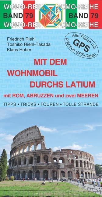 Mit dem Wohnmobil durchs Latium als Buch von Fr...