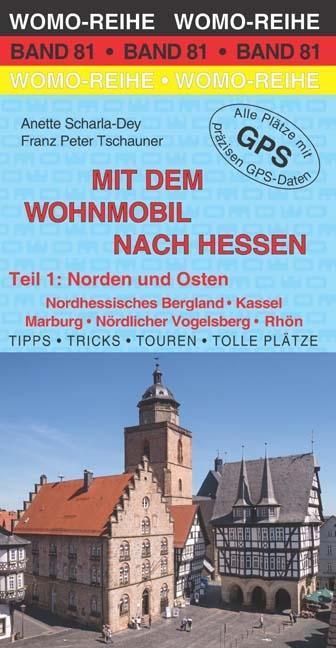 Mit dem Wohnmobil nach Hessen 01: Norden und Os...