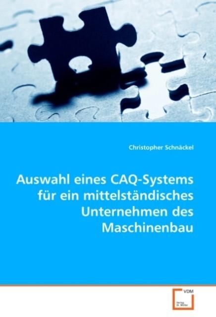 Auswahl eines CAQ-Systems für ein mittelständis...
