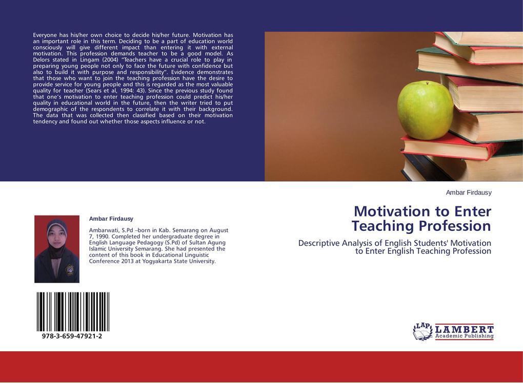 Motivation to Enter Teaching Profession als Buc...
