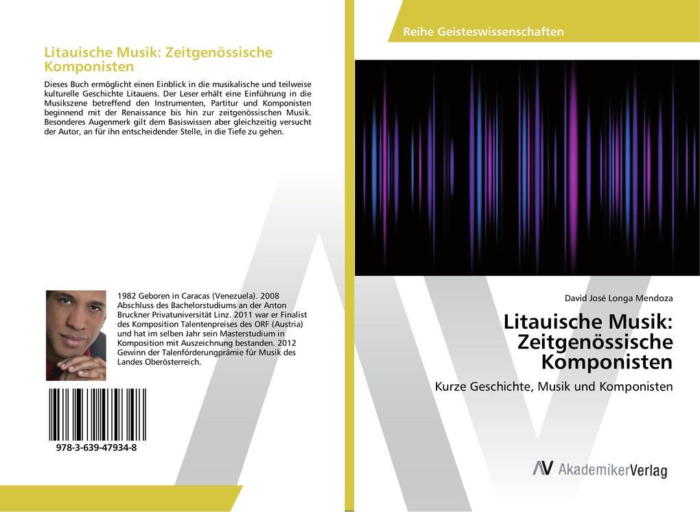 Litauische Musik: Zeitgenössische Komponisten a...