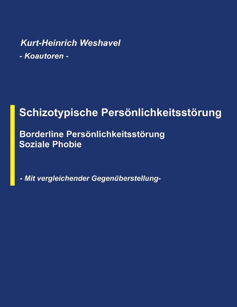 Schizotypische Persönlichkeitsstörung als eBook...