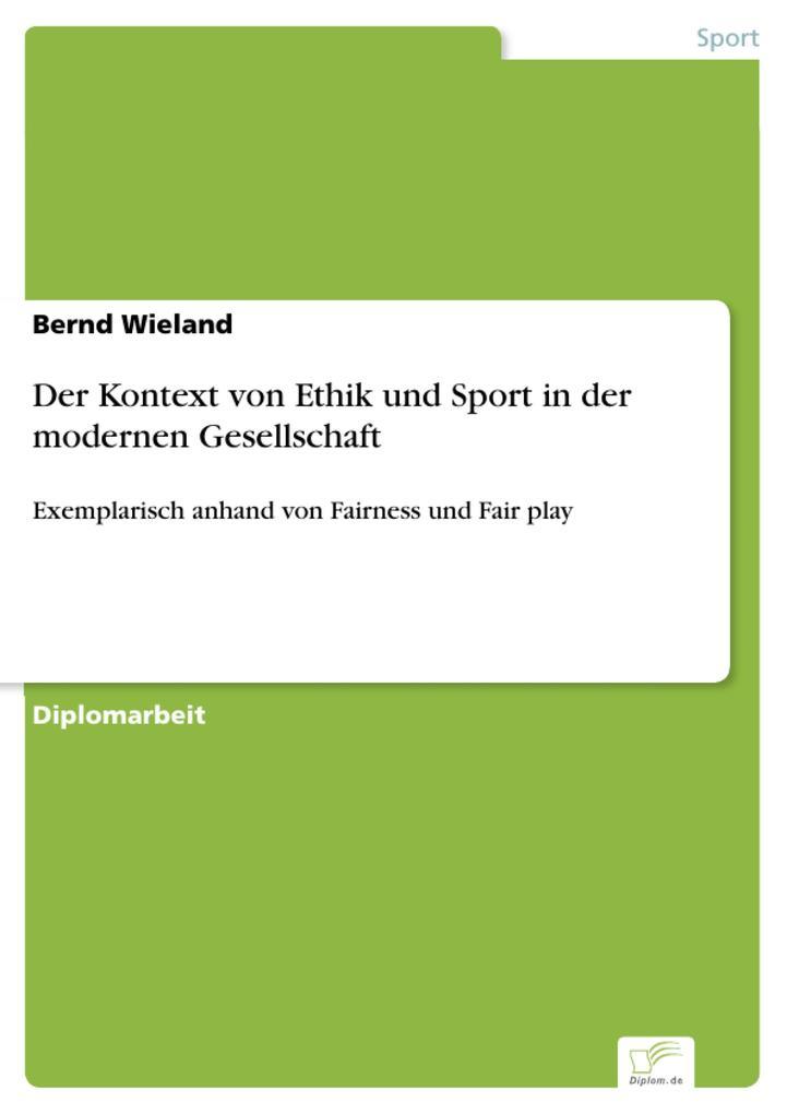 Der Kontext von Ethik und Sport in der modernen...