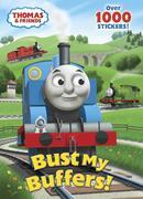 Thomas & Friends: Bust My Buffers!