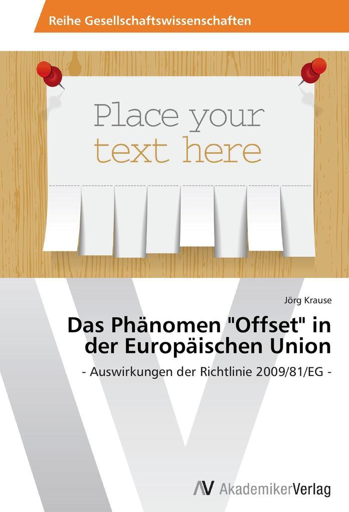 Das Phänomen Offset in der Europäischen Union a...