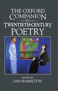The Oxford Companion to Twentieth-Century Poetry in English