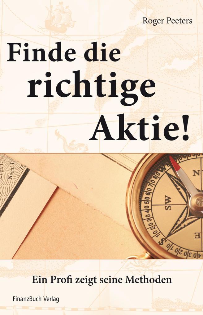 Finde die richtige Aktie! als eBook Download vo...