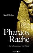Pharaos Rache