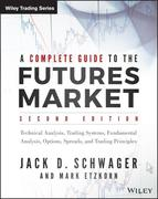 A Complete Guide to the Futures Market, 2E