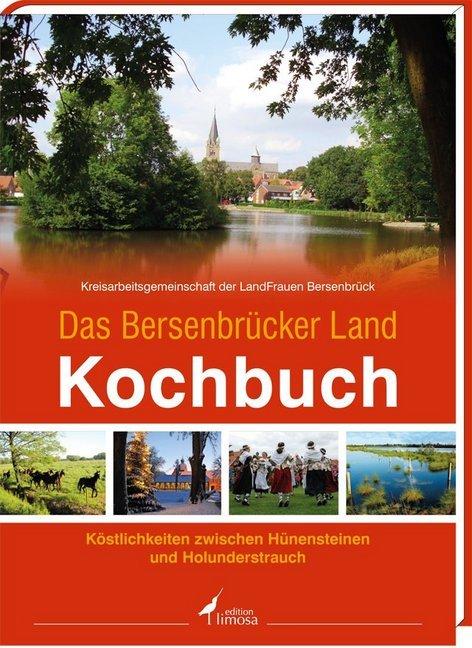 Das Bersenbrücker Land Kochbuch als Buch von