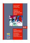 Gestalttherapie in der klinischen Praxis