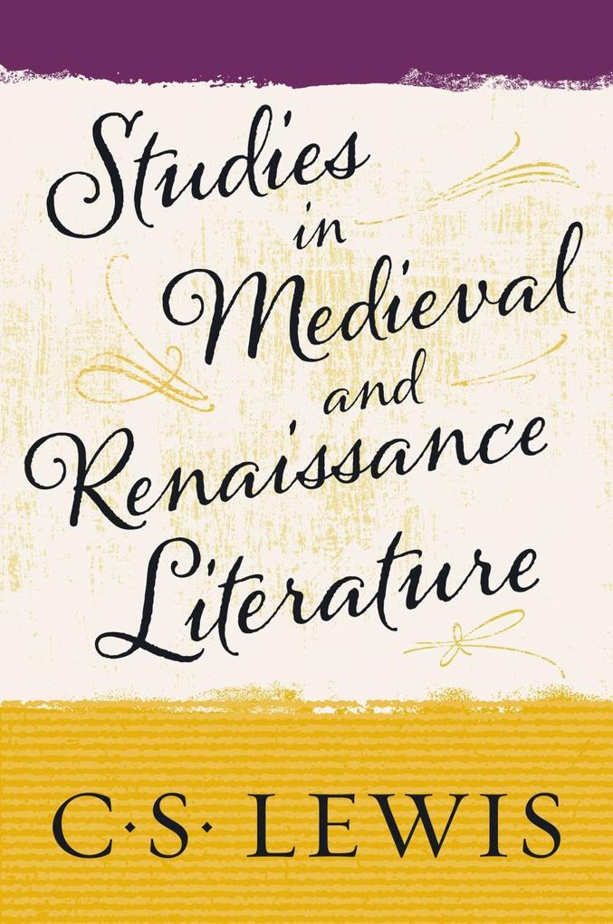 Studies in Medieval and Renaissance Literature ...