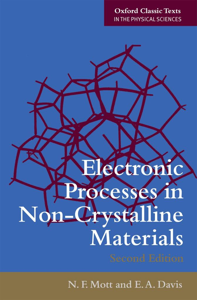 Electronic Processes in Non-Crystalline Materia...