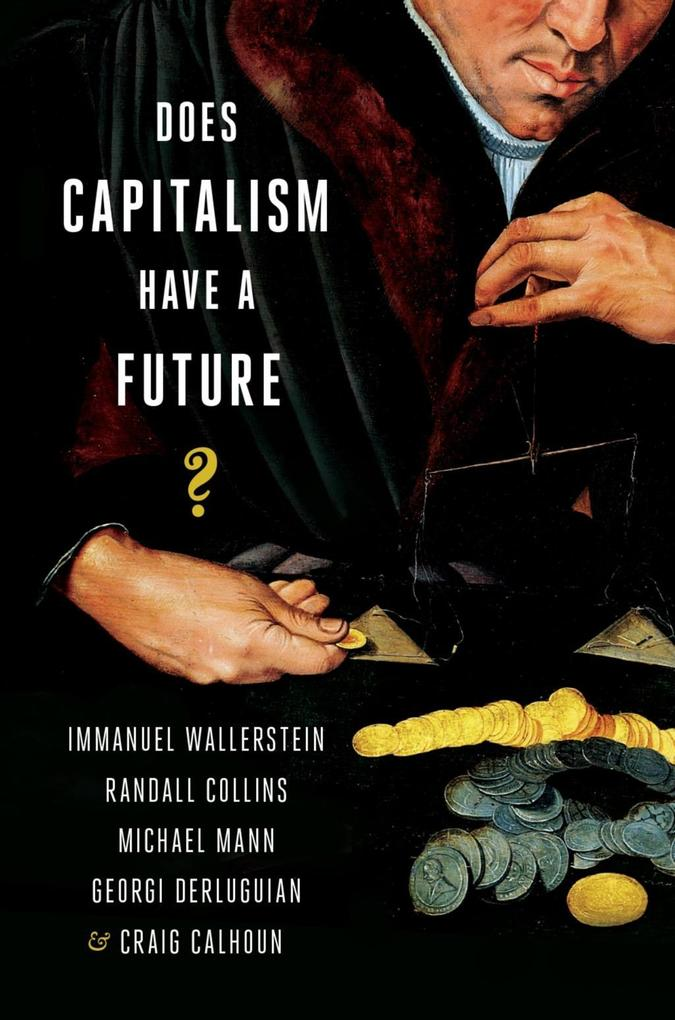 Does Capitalism Have a Future? als eBook Downlo...