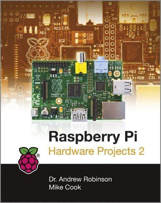 Raspberry Pi Hardware Projects 2 als eBook Down...