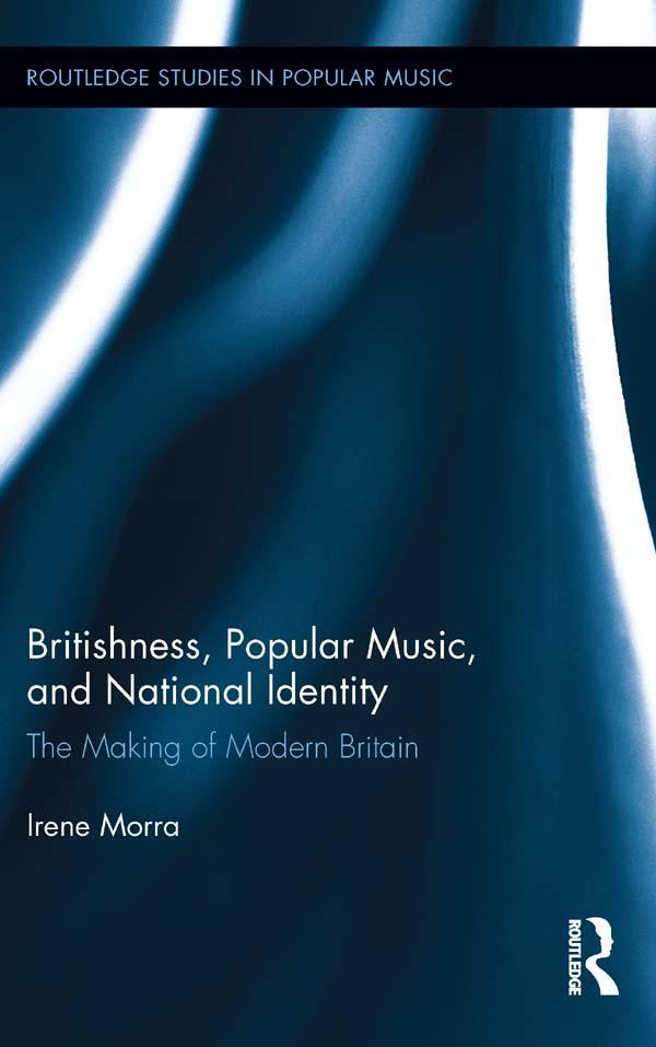 Britishness, Popular Music, and National Identi...