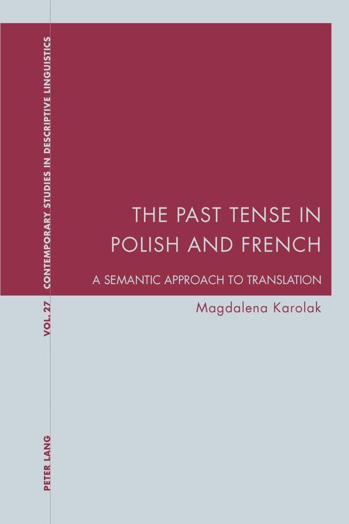 Past Tense in Polish and French als eBook Download von Magdalena Karolak - Magdalena Karolak