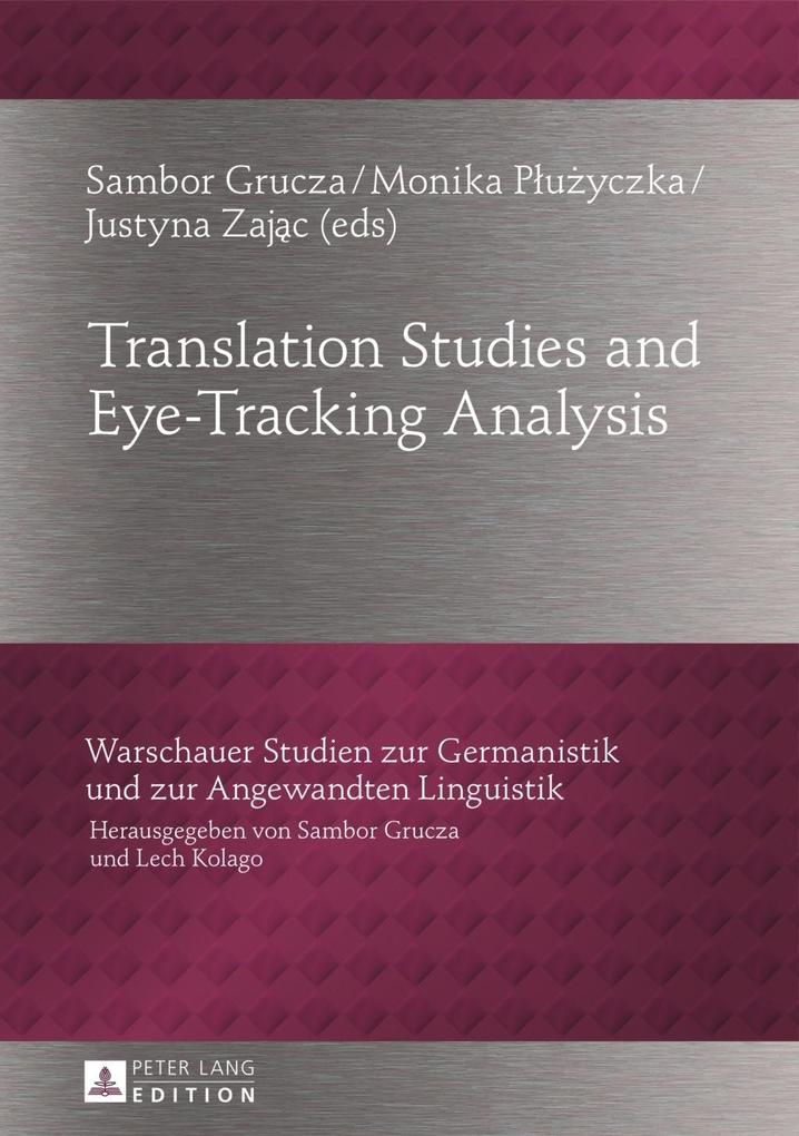 Translation Studies and Eye-Tracking Analysis als eBook Download von