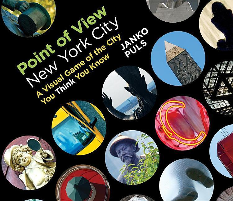 Point of View New York City: A Visual Game of the City You Think You Know als Buch