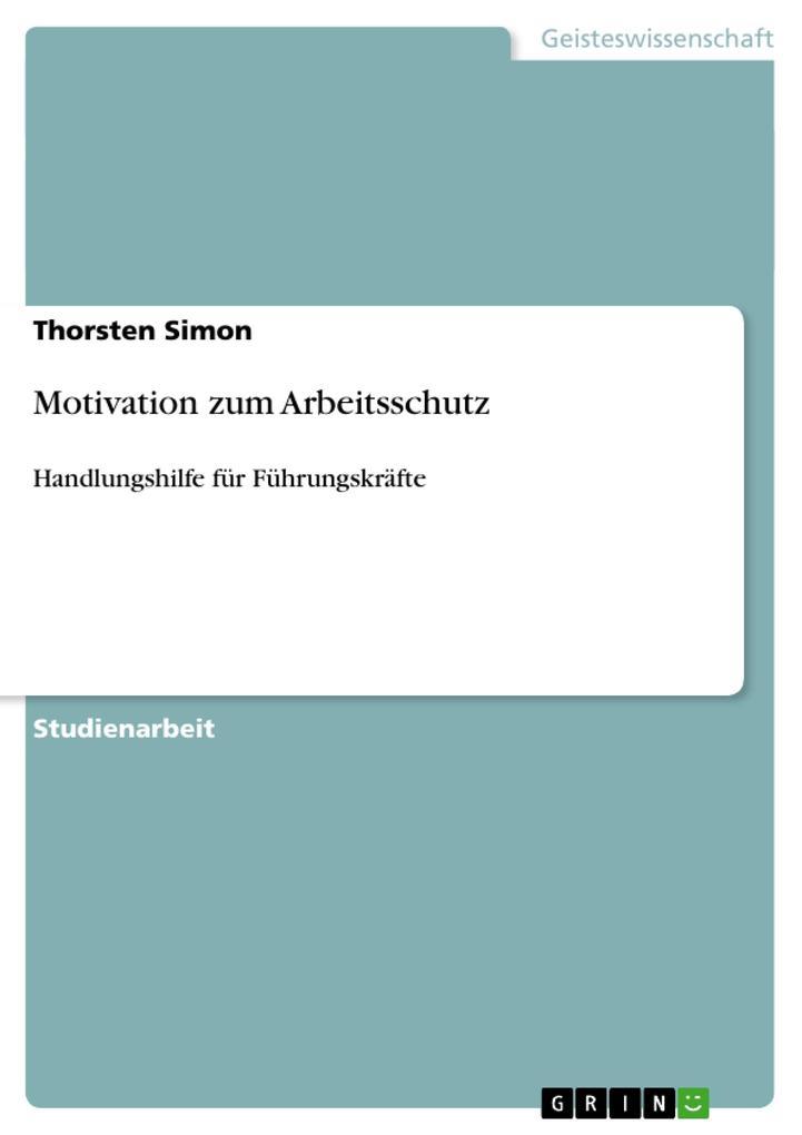 Motivation zum Arbeitsschutz als Buch von Thors...