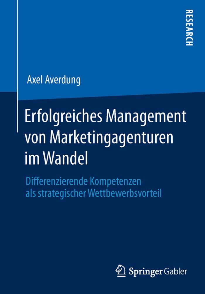 Erfolgreiches Management von Marketingagenturen im Wandel als Buch (kartoniert)