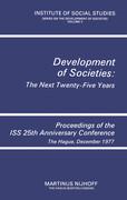 Development of Societies: The Next Twenty-Five Years