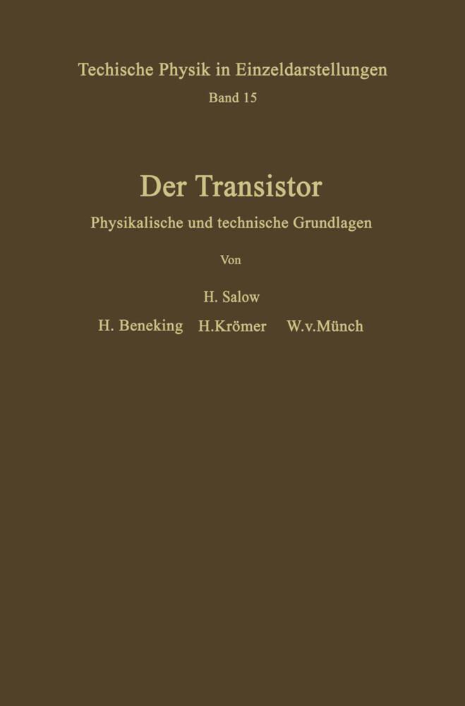 Der Transistor als Buch von H. . Beneking, H. K...