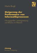 Steigerung der Performance von Informatikprozessen
