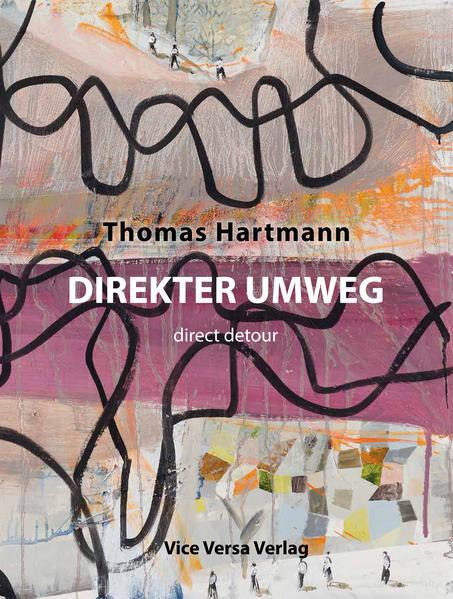Direkter Umweg - direct detour als Buch von Tho...