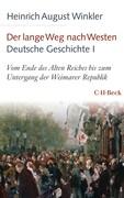 Der lange Weg nach Westen Deutsche Geschichte - Band 1
