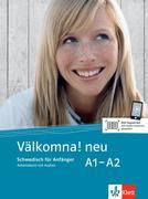 Välkomna! Neue Ausgabe. Arbeitsbuch A1-A2