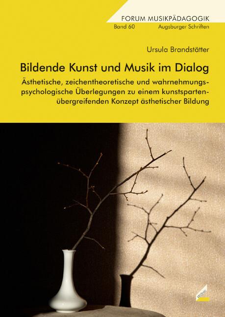 Bildende Kunst und Musik im Dialog als Buch von...
