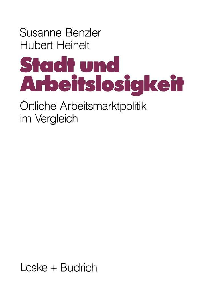 Stadt und Arbeitslosigkeit als Buch von Susanne...