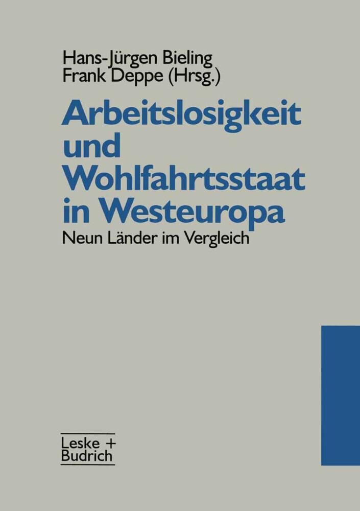 Arbeitslosigkeit und Wohlfahrtsstaat in Westeur...