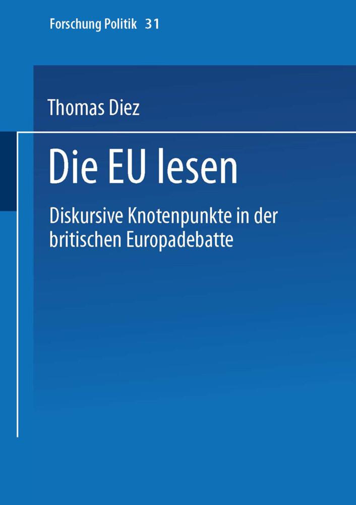 Die EU lesen als Buch von Thomas Diez