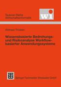 Wissensbasierte Bedrohungs- und Risikoanalyse Workflow-basierter Anwendungssysteme