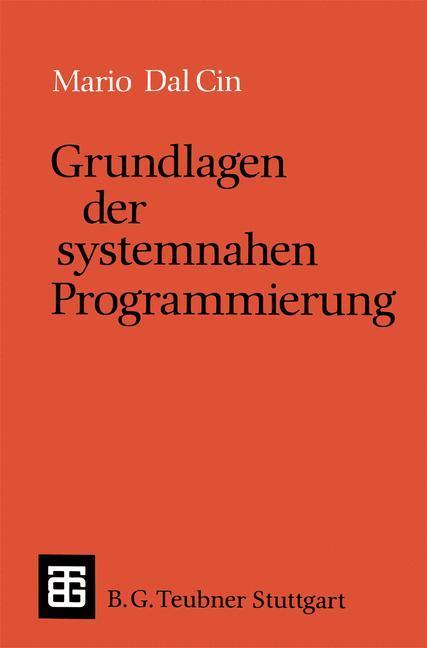 Grundlagen der systemnahen Programmierung als B...