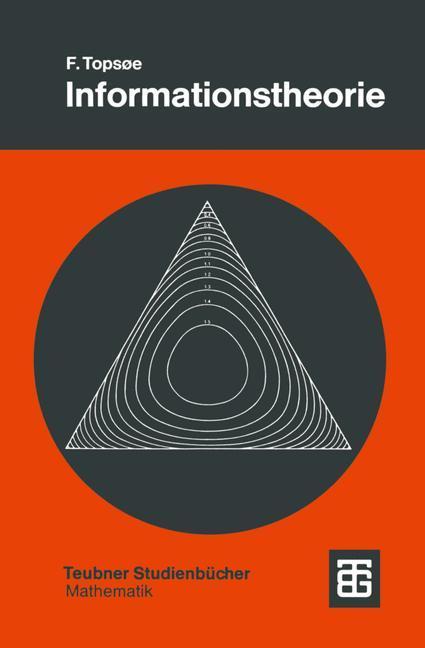 Informationstheorie als Buch von F. Tops?e